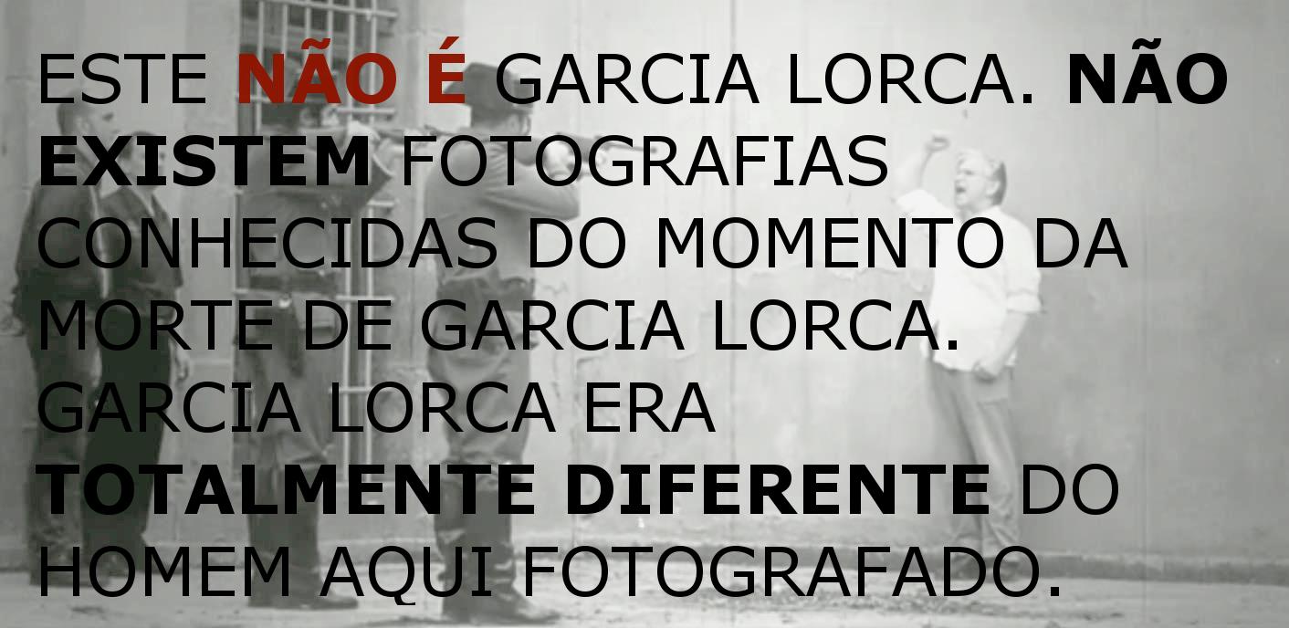 Não se conhece nenhuma foto de García Lorca a ser fuzilado